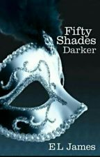 50 Shades Darker (E.l. James)  by anushaysyed
