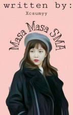 Masa Masa SMA ( Bangtan Velvet ) by Sumijoyie23