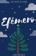 Efêmero [EM BREVE] by Labckr