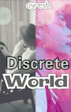 Discrete World. [BTS FANFIC] by ayreshgirl