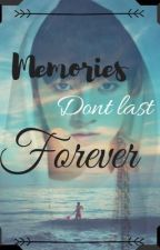 Memories don't last forever by btsffc