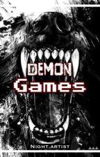Demon Games by Night4Artist