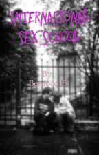 Internasional Sex School by benloco15