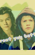 Treat you better; narry by -loveisloveis