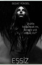 《Dürtü'nün İki Tohumu》EŞSİZ (Düzenlenme Hali) by MelatoninKafasi