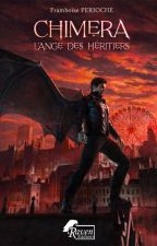 Chimera ↠ Tome 1 by Les-Histoires-D-Ina