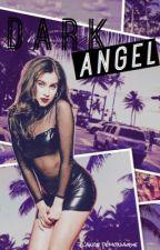 Dark Angel.  {Camren Version} - FICTION TERMINÉE  by MaximeJauregui
