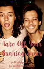 Take Off Your Running Shoes by traductionslarry
