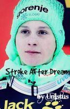 Stroke After Dream by Unistus