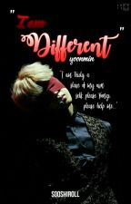 """""""I'm Different."""" 