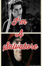 I'm A Salvatore by -voidtyler
