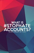 What Is #StopHateAccounts? by StopHateAccounts