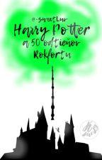 Harry Potter a 50 odtieňov Rokfortu (SK) by --Shanny--