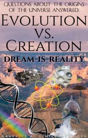 Evolution Vs. Creation by dream-is-reality