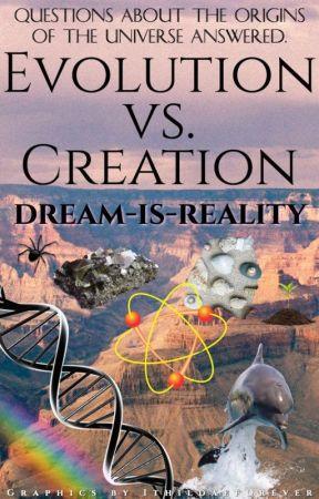 Evolution Vs. Creation by pandagirl052
