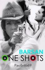 One Shots; BARSAN by paobrito69