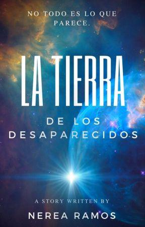 La Tierra De Los Desaparecidos by DeileysBooks