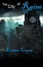 The fall of Raine by EcanosCayne