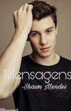 Mensagens || Shawn Mendes by lara_tahine