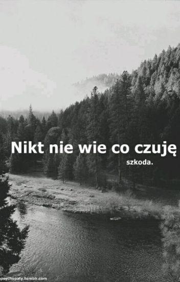 Smutne Cytaty Doprowadzą Cię Do łez Vroobelek Wattpad