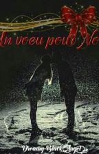 Un voeu pour Noël by LaPlumeDeDreamys