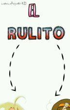 El rulito-[LH] by LunaLaFujoshi-XD