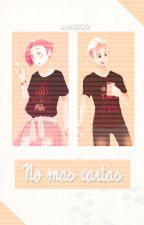 No Mas Cartas. [Tercera Temporada - Fede x Felix.] by Aina_Sama03
