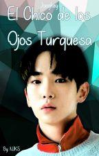 El Chico de los ojos turquesa (Jongkey) [Adaptación] by Maquiavelica71