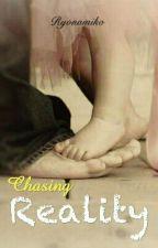 Chasing Reality  #B4 by ryonamiko