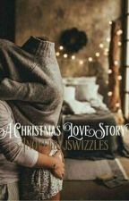 A Christmas Love Story [✔] by jswizzles