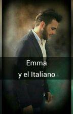 Emma y el Italiano    --Editando-- by EmeliSuarez