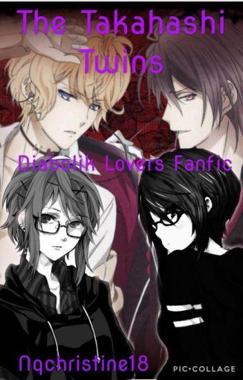 Diabolik Twins(Diabolik Lovers Fanfic) - Nqchristine18 - Wattpad