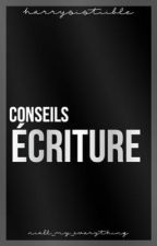 CONSEILS: écriture by Niall_My_Everything