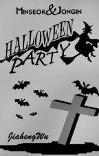 Halloween Party (One Shot) ✓ by JiahengWu