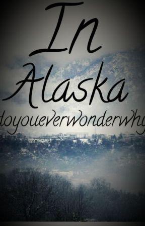In Alaska by pensieve-