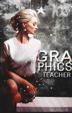 Graphics Teacher by reflecte