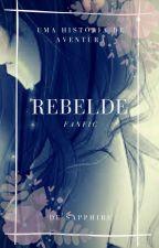 Rebelde by GisseleRodrigues