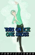 Yuri On Ice x Reader || One Shots by FanfictionXR