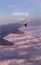 Missing | Hunhan by catxwi