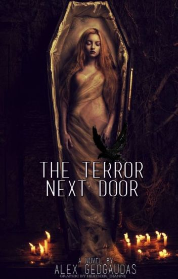 The Terror Next Door (Based on a True Story)