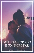 Meu Namorado  é um pop star  by dhomepaz