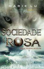 A sociedade da rosa.Vol2 Marie Lu by Isadora12345678909y