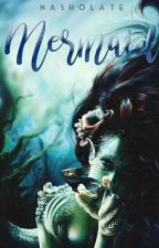 Mermaid || Nash Grier by Doce_amarga