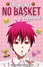 Kuroko no Basket ; Memes [02] by -InfinityZero
