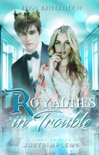 Royal University 2: Royalties in Trouble (Ongoing) by JustSimpleM3