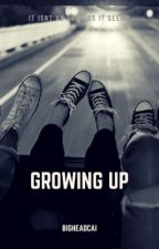 Growing Up by steezy_stylinsonn_