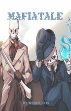 Mafiatale by Bunnyinatrashcan