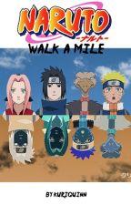 Walk A Mile by KuriQuinn