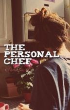 The Personal Chef (ON HOLD) by Colorful_Soul43