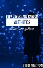 BOOK COVER AND RANDOM AESTHETICS SHOP🔳OPEN🔳 by MinYoongiBish